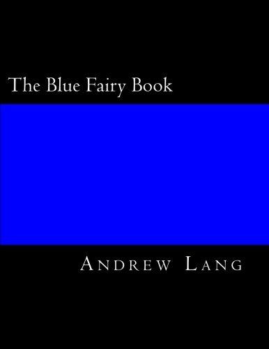 9781547032747: The Blue Fairy Book