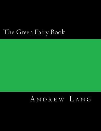 9781547033676: The Green Fairy Book