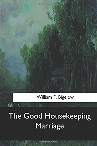 9781547060702: The Good Housekeeping Marriage