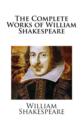 9781547064786: The Complete Works of William Shakespeare