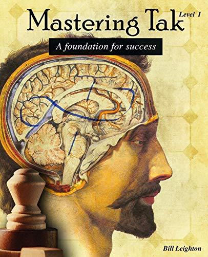 9781547077595: Mastering Tak: Level I: A foundation for success (Volume 1)