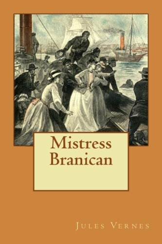 Mistress Branican (French Edition): Vernes, Jules