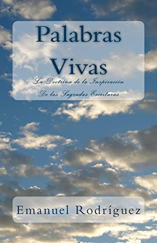 Palabras Vivas: La Doctrina de la Inspiracion: Emanuel Rodriguez