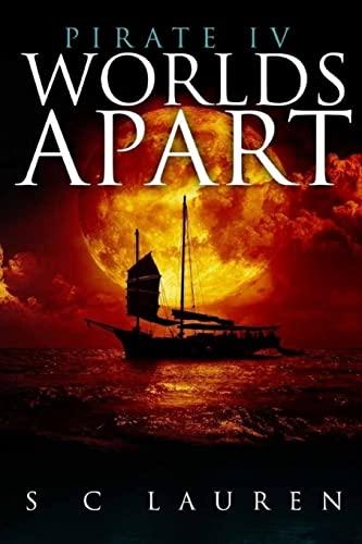 Worlds Apart: Pirate IV (Paperback): Sc Lauren