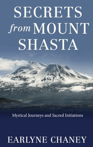 9781547103942: Secrets From Mount Shasta