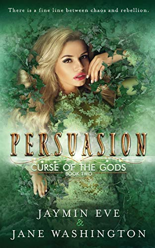 Persuasion (Curse of the Gods) (Volume 2): Jane Washington