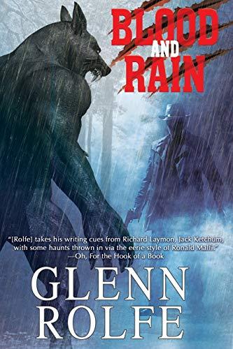 9781547120307: Blood and Rain (Gilson Creek) (Volume 1)