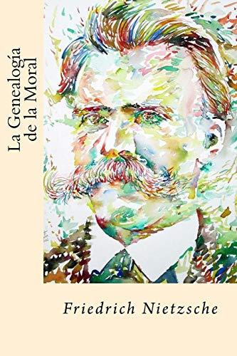 9781547120369: La Genealogia de la Moral (Spanish Edition)