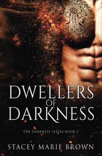 9781547131983: Dwellers of Darkness (Darkness Series Book 3)
