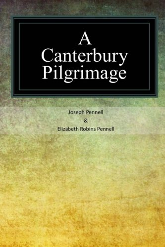 A Canterbury Pilgrimage: Joseph Pennell
