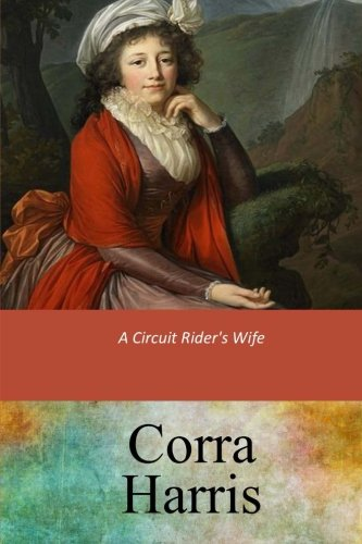 9781547136483: A Circuit Rider's Wife