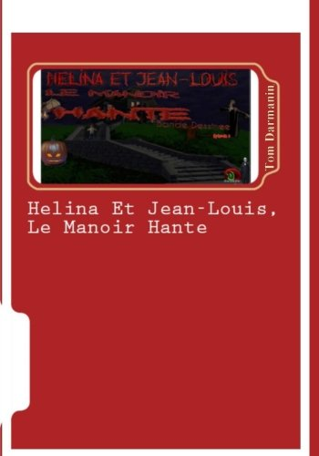 Helina Et Jean-Louis, Le Manoir Hante: Episode: Darmanin, Tom