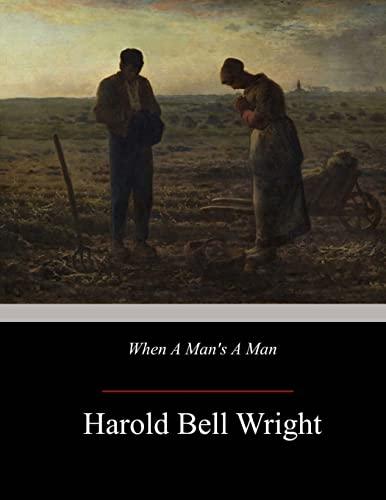 9781547144815: When A Man's A Man