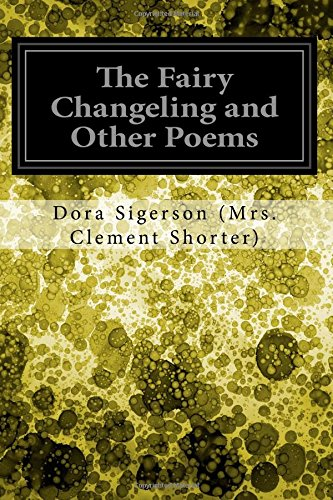 9781547167739: The Fairy Changeling and Other Poems