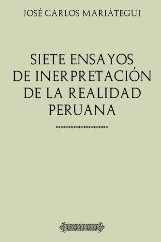 9781547199785: Colección Mariátegui: Siete ensayos de interpretación de la realidad peruana