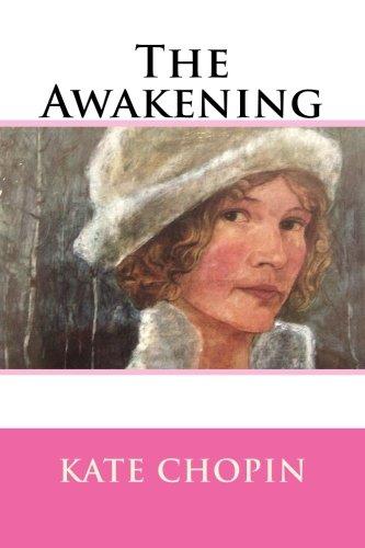 The Awakening: Kate Chopin
