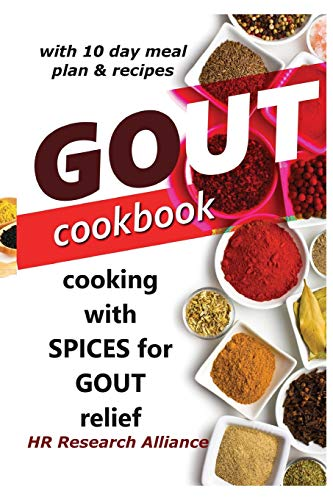 Gout Cookbook: Cooking With Spices For Gout Relief 9781547226818 This book is printed in paperback, and eBook versions for readers convenience. Managing gout through diet, and lifestyle change is possi