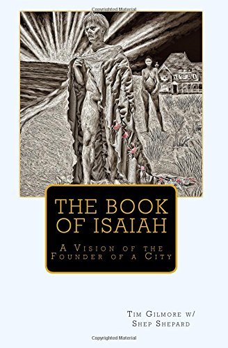 The Book of Isaiah: Tim Gilmore