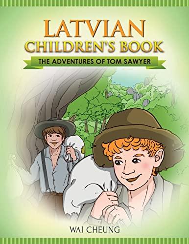 Latvian Children's Book: The Adventures of Tom: Cheung, Wai
