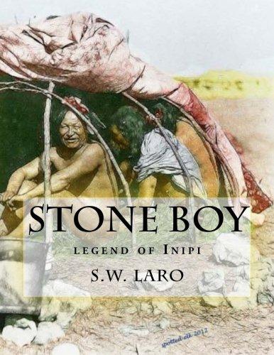 Stone Boy: Legend of the Inipi (Paperback): S W Laro
