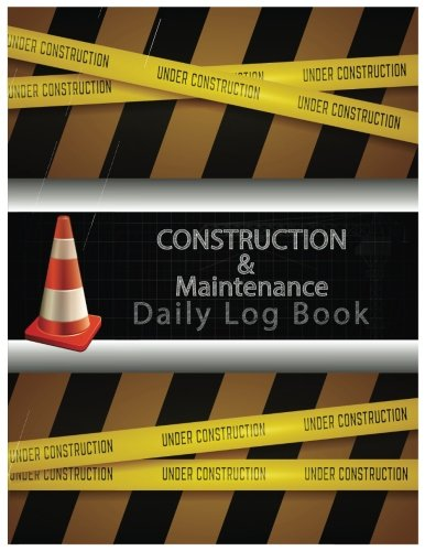 9781547246977 construction maintenance daily log book