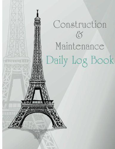 9781547247769 construction maintenance daily log book