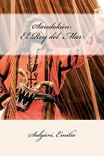 9781547248155: Sandokán: El Rey del Mar (Spanish Edition)