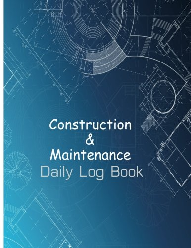 9781547248186 construction maintenance daily log book