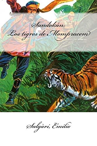 9781547248407: Sandokán: Los tigres de Mompracem (Spanish Edition)