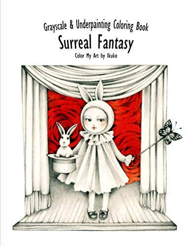 9781547288410: Color My Art: Surreal Fantasy: Grayscale & Underpainting Coloring Book