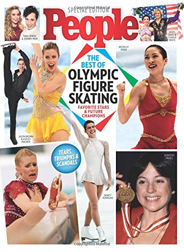 PEOPLE The Best of Olympic Figure Skating: Favorite Stars & Future Champions: The Editors of ...