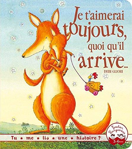 9781547900350: Tu me lis une histoire ? - Je t'aimerai toujours, quoi qu'il arrive... [ French version of No Matter What ' (French Edition)