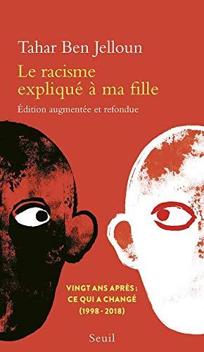 9781547900404: Le Racisme expliqué à ma fille (French Edition)