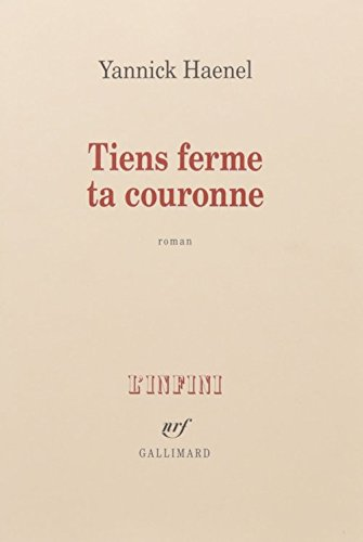 9781547901937: Tiens ferme ta couronne (French Edition)