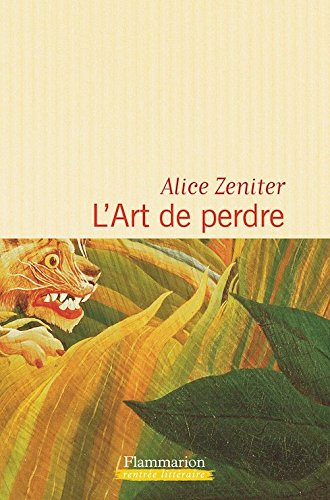 9781547902019: L'Art de perdre (French Edition)