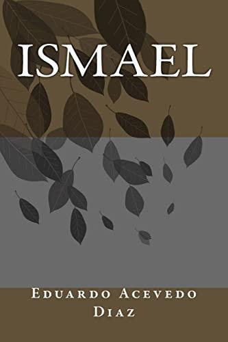 Ismael (Paperback): Eduardo Acevedo Diaz