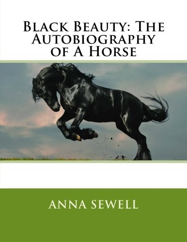 9781548010980: Black Beauty: The Autobiography of A Horse