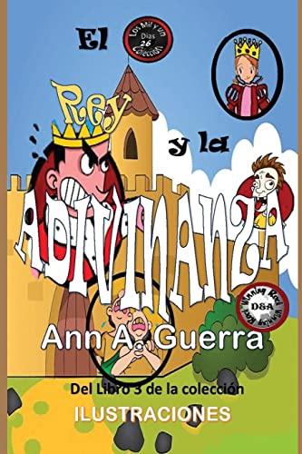 El Rey y La Adivinanza: Cuento No.: Guerra, MS Ann