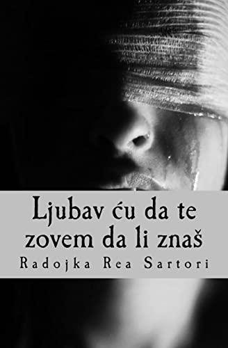 Ljubav Cu Da Te Zovem Da Li: Radojka Rea Sartori