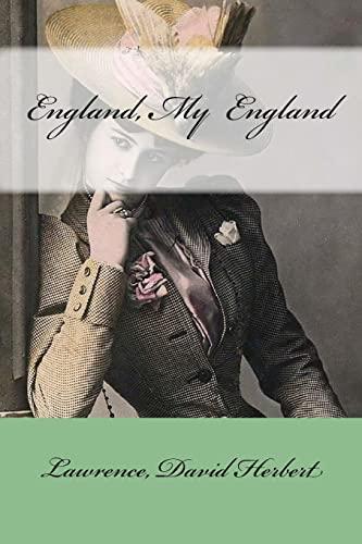 England, My England (Paperback): Lawrence David Herbert