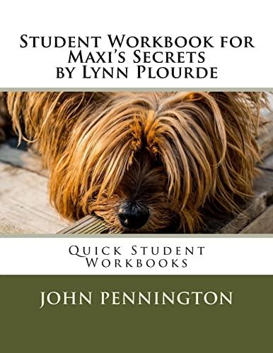 Student Workbook for Maxi's Secrets by Lynn: Pennington, John
