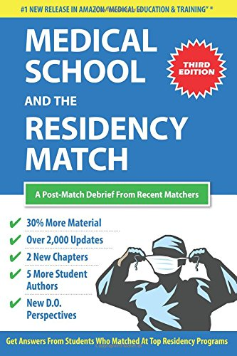 9781548053826: Medical School and the Residency Match: A Post-Match Debrief From Recent Matchers