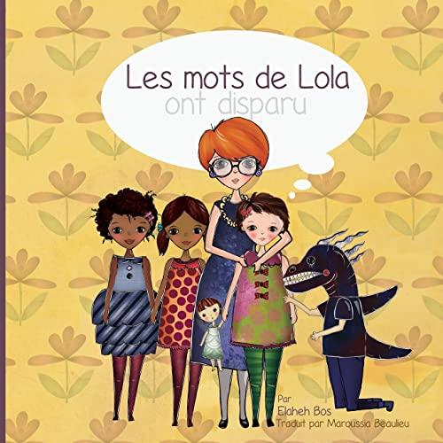 9781548064365: Les mots de Lola ont disparu