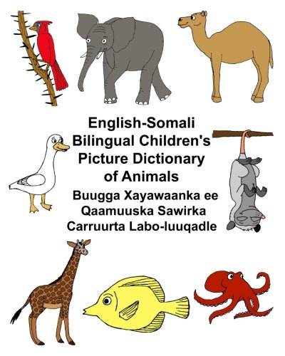 English-Somali Bilingual Children's Picture Dictionary of Animals: Carlson Jr., Richard