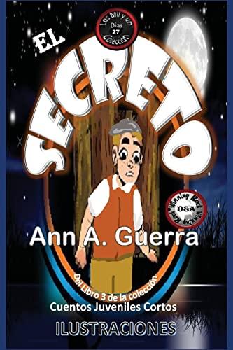 El Secreto: Cuento No. 27 del Libro: Guerra, MS Ann