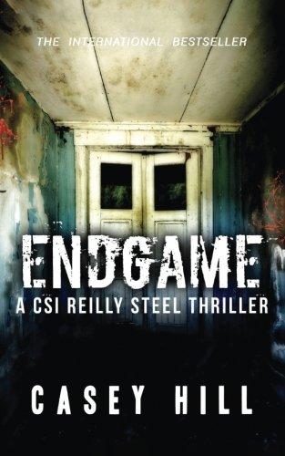 9781548099114: Endgame: CSI Reilly Steel #7: Volume 7