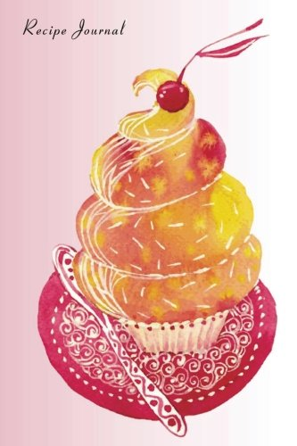 Recipe Journal: Cupcake With a Twist Watercolor Cooking Journal, Lined and Numbered Blank Cookbook ...