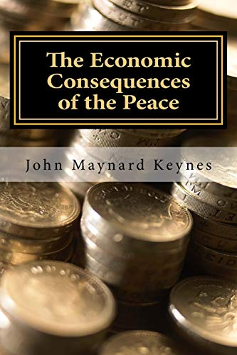 9781548120559: The Economic Consequences of the Peace