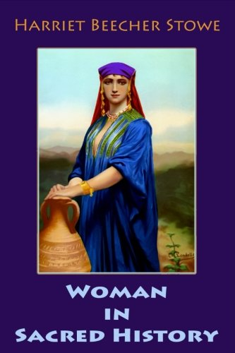 9781548133078: Woman in Sacred History