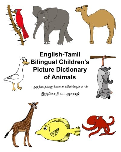 English-Tamil Bilingual Children's Picture Dictionary of Animals: Carlson Jr., Richard